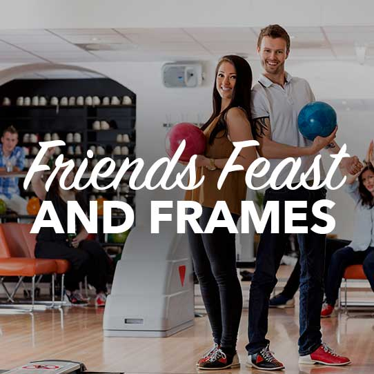 Friends Feast and Frames Bowling Party - SpareZ Bowling